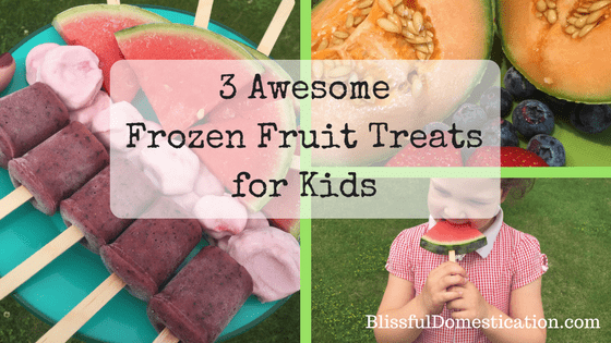 Frozen Fruit Treats for Kids