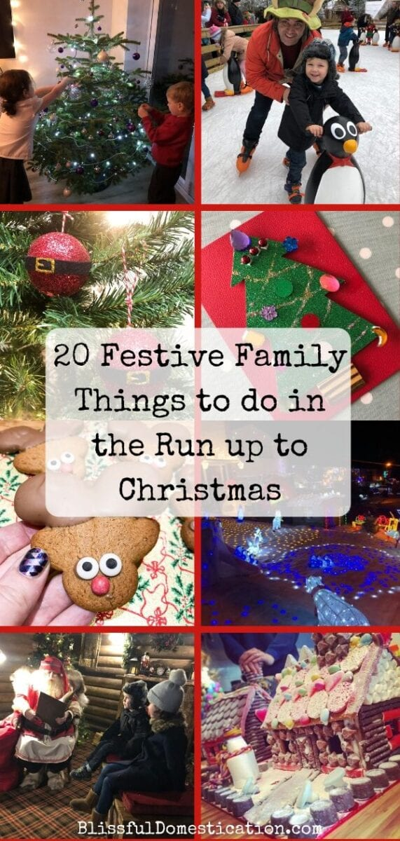 Pin of 20 Festive Family things to do- a collage of lots of actvities
